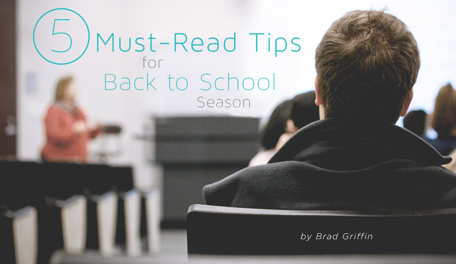 Five Must-Read Tips for Back to School Season
