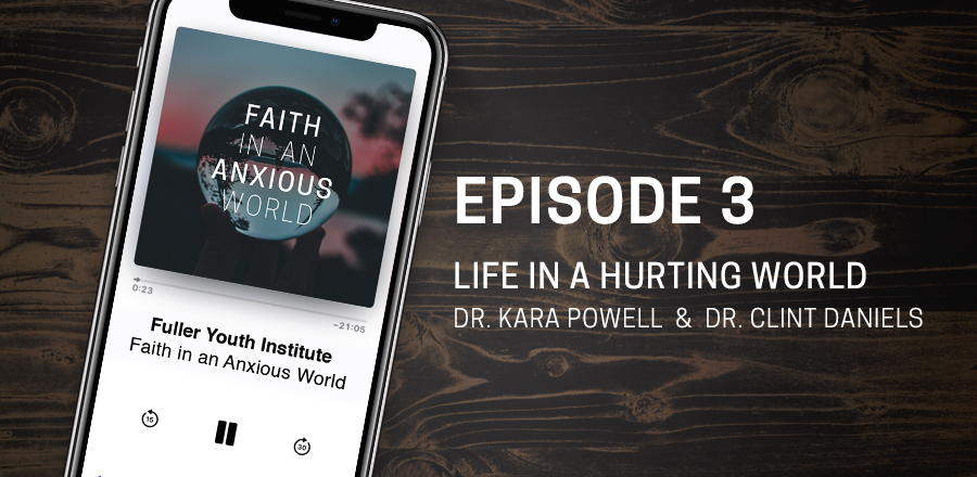 Faith in an Anxious World Parenting Podcast: Episode 3