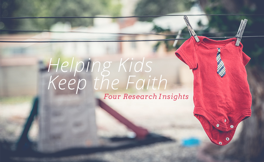 Helping Kids Keep the Faith
