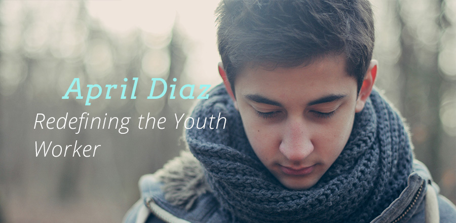 Redefining the Youth Worker