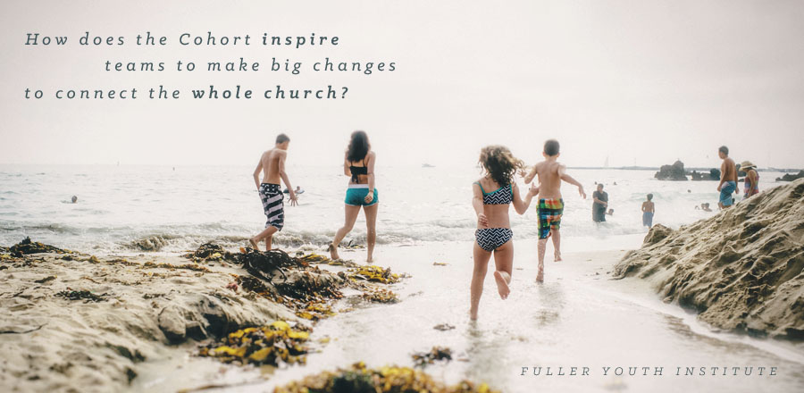 How does the Cohort inspire teams to make big changes to connect the whole church?