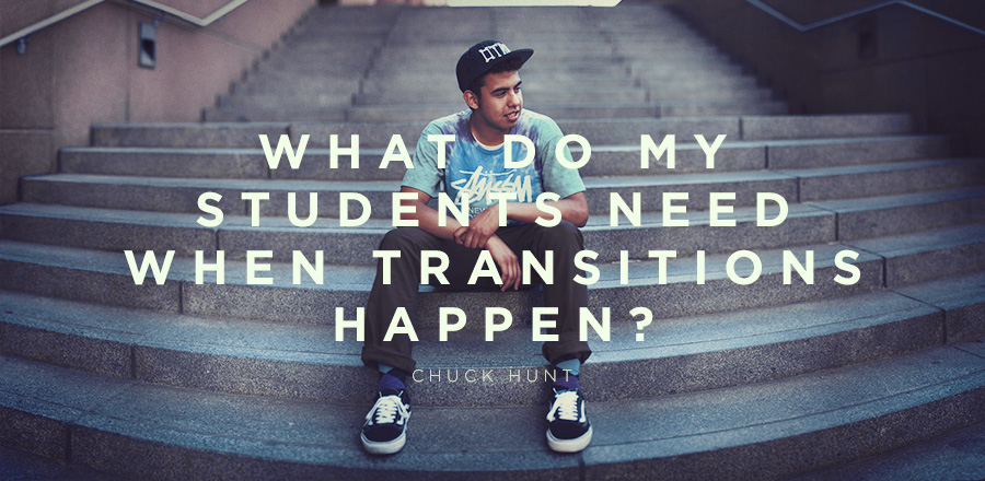 What Do My Students Need When Transitions Happen?
