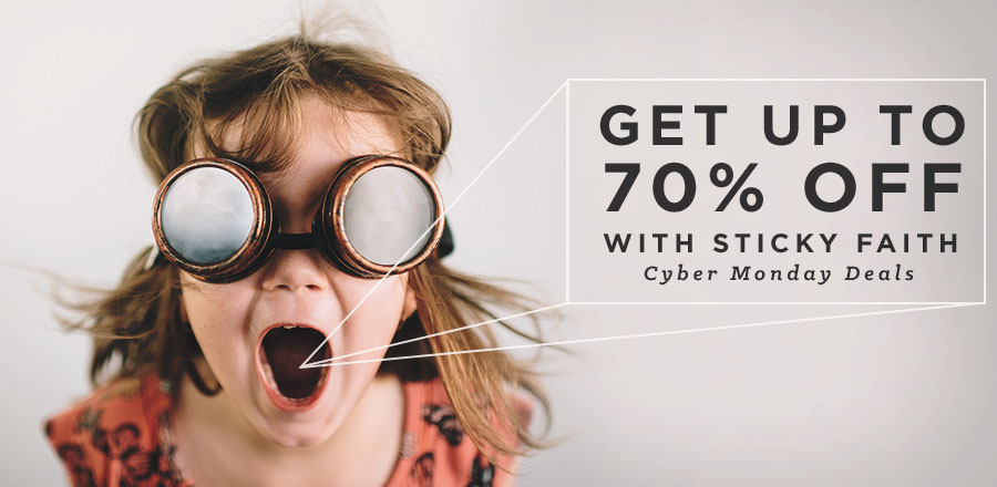 Get up to 70% off with Sticky Faith Cyber Monday Deals