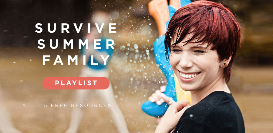 Survive Summer Family Playlist: 5 Free Resources